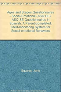 Ages and Stages Questionnaires - Social-Emotional ASQ:SE