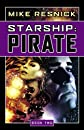 Starship: Pirate (Starship, Book 2)