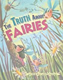 img - for The Truth About Fairies (Fairy-Tale Superstars) book / textbook / text book