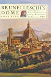 img - for Brunelleschi's Dome: How a Renaissance Genius Reinvented Architecture book / textbook / text book