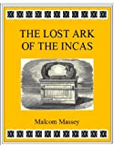 The Lost Ark of the Incas (Martin Culver Series)
