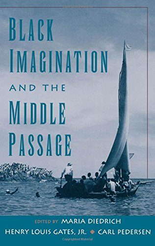Black Imagination and the Middle Passage (W.E.B. Du Bois Institute)