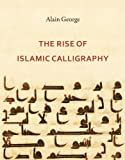 The Rise of Islamic Calligraphy