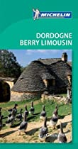 Michelin Green Guide: Dordogne, Berry, Limousin - English Edition
