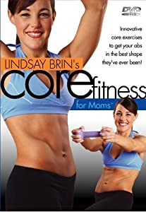 Lindsay Brin's CORE Fitness for Moms