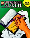 Checkbook Math: More than 50 Real-Life Check Writing Activities to Reinforce Basic Math Skills, Grades 6-12
