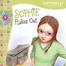 Sophie Flakes Out: Faithgirlz!, Book 9 (       UNABRIDGED) by Nancy Rue Narrated by Judy Young