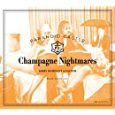 Champagne Nightmares
