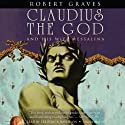 Claudius the God (       UNABRIDGED) by Robert Graves Narrated by Frederick Davidson