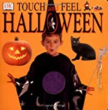 Touch and Feel Halloween (0789465116) by DK Publishing