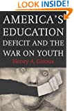 America's Education Deficit and the War on Youth: Reform Beyond Electoral Politics