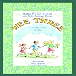 Wee Three: A Mother's Love in Verse | Marta Moran Bishop,Helen Springer Moran