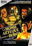 echange, troc La momie azteque contre le robot
