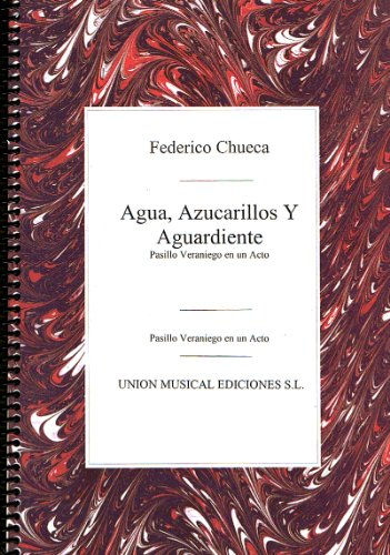 Agua, Azucarillos y Aguardiente para Canto y Piano - CHUECA  - Libro