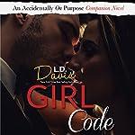 Girl Code: A Novel | L. D. Davis