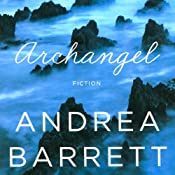 Archangel   [Andrea Barrett]