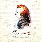 Mozart. Leben in der Musik | Corinna Hesse