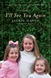 img - for I'll See You Again book / textbook / text book