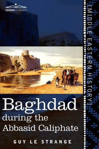 Baghdad: During the Abbasid Caliphate