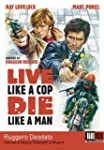 Live Like a Cop Die Like a Man (UOMIN...
