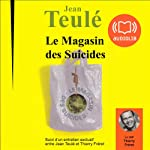 Le magasin des suicides | Jean Teulé