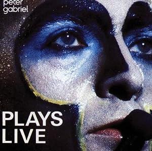 Peter Gabriel Plays Live Vol.1