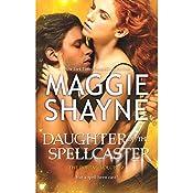 Daughter of the Spellcaster   Maggie Shayne