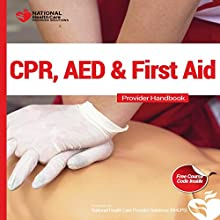 CPR, AED & First Aid Course Kit (       UNABRIDGED) by Dr. Karl Disque Narrated by Benjamin Clemmer