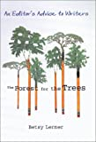 img - for By Betsy Lerner The Forest for the Trees: An Editor's Advice to Writers [Hardcover] book / textbook / text book