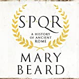 SPQR: A History of Ancient Rome (audio edition)