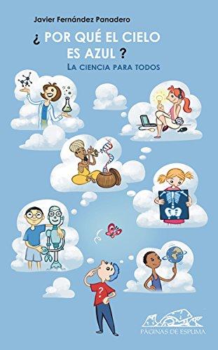 ¿Por qué el cielo es azul?: La ciencia para todos (Voces/ Ensayo nº 30)