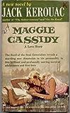 Maggie Cassidy, a Love Story. An Avon Original