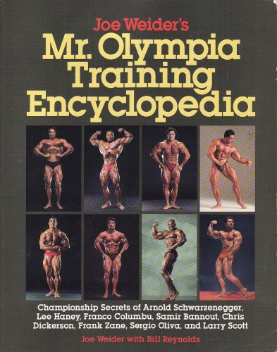 Joe Weider's Mr. Olympia Training Encyclopedia