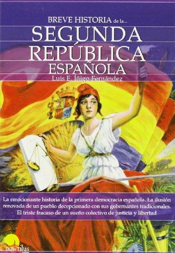 Breve Historia de la Segunda Rep blica espa ola (Spanish Edition)