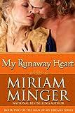 My Runaway Heart: A Pirate Regency Romance (The Man of My Dreams Series Book 2)