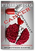 Lung Cancer Cures:How To Heal LUNG Cancer Natrually: NATRUAL CURES, LUNG CANCER TREATMENT,HEALTH AND FITNESS, NON-SMALL CELL LUNG CANCER, SMALL CELL LUNG CANCER, METASTATIC LUNG CANCER