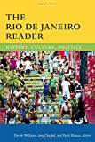 "Daryle Williams, ""The Rio de Janeiro Reader: History, Culture, Politics"" (Duke UP, 2016)"