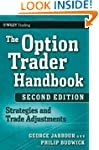 The Option Trader Handbook: Strategie...