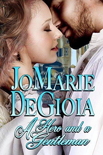 A Hero and a Gentleman (Book 1 Gentlemen Undercover Series) by JoMarie DeGioia