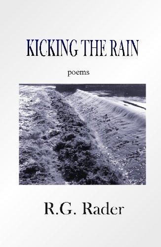 KICKING THE RAIN, Rader, R. G.