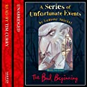 The Bad Beginning: A Series of Unfortunate Events, Book 1 (       UNABRIDGED) by Lemony Snicket Narrated by Tim Curry