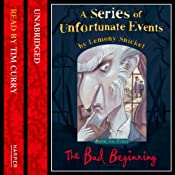 The Bad Beginning: A Series of Unfortunate Events, Book 1 | Lemony Snicket