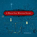 A Walk One Winter Night: A Christmas Story