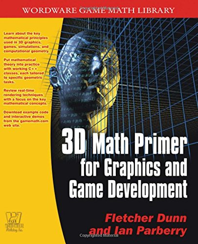 3D Math Primer For Graphics And Game Development (Wordware Game Math Library)