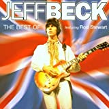 The Best of Jeff Beck featuring Rod Stewart by Beck, Jeff (2007-05-21)