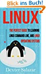 Linux: The Perfect Guide to Learning...
