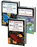 img - for Butterfly Field Guide Set: Consisting of Butterflies through Binoculars: The West: A Field Guide to the Butterflies of Western North America, ... the Butterfly Catterpillars of North America book / textbook / text book