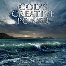 God's Creative Power: Neville Goddard Lectures Audiobook by Neville Goddard Narrated by John Edmondson