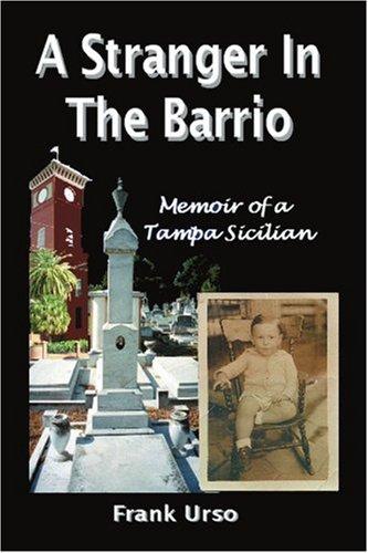 一个陌生人在 Barrio: 坦帕西西里的回忆录