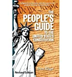 img - for [ { THE PEOPLE'S GUIDE TO THE UNITED STATES CONSTITUTION, REVISED EDITION } ] by Kluge, Dave (AUTHOR) May-14-2011 [ Hardcover ] book / textbook / text book